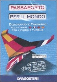 Passaporto per il mondo [Documenti elettronici]