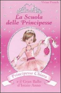 Principessa Chiara e il gran ballo d'inizio anno