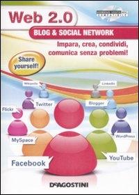 Web 2.0 blog & social network [Risorsa elettronica]