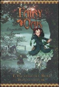 Fairy Oak / Elisabetta Gnone. L'incanto del buio