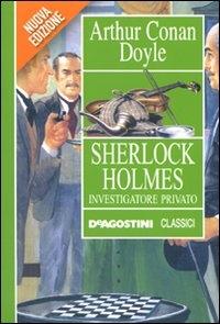 Sherlock Holmes investigatore privato