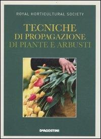 Tecniche di propagazione di piante e arbusti
