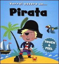 Vorrei essere un ... pirata