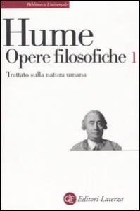 Opere filosofiche / David Hume ; a cura di Eugenio Lecaldano. Trattato sulla natura umana