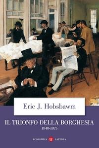 Il trionfo della borghesia, 1848-1875
