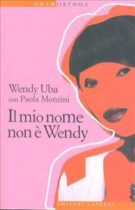 Il mio nome non è Wendy