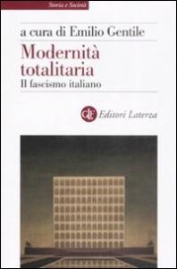 Modernita' totalitaria