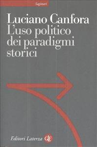L' uso politico dei paradigmi storici