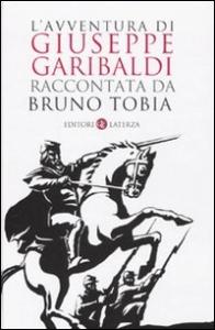 L'avventura di Giuseppe Garibaldi