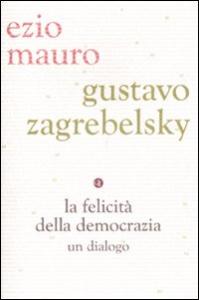 La felicita' della democrazia