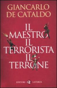 Il maestro, il terrorista, il terrone