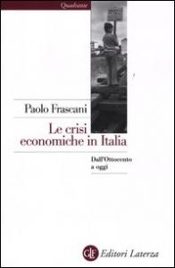 Le crisi economiche in Italia
