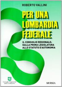 Per una Lombardia federale