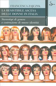 La resistibile ascesa delle donne in Italia