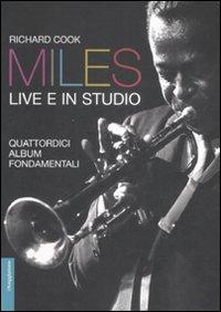 Miles live e in studio