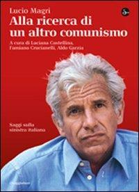 Alla ricerca di un altro comunismo