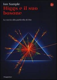 Higgs e il suo bosone