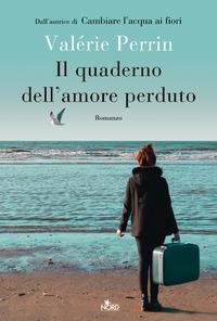 Il quaderno dell'amore perduto