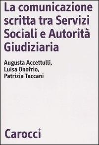 La comunicazione scritta tra servizi sociali e autorità giudiziaria
