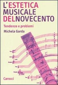 L' estetica musicale del Novecento