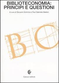 Biblioteconomia: principi e questioni