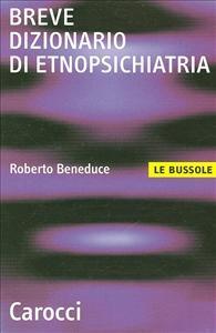 Breve dizionario di etnopsichiatria