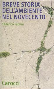 Breve storia dell'ambiente del Novecento