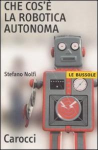 Che cos'e' la robotica autonoma