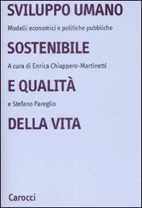 Sviluppo umano sostenibile e qualita' della vita