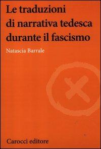 Le traduzioni di narrativa tedesca durante il fascismo