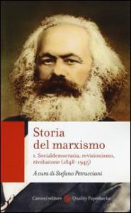 1: Socialdemocrazia, revisionismo, rivoluzione (1848-1945)