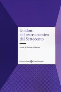 Goldoni e il teatro comico del Settecento