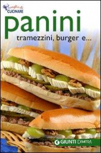 Panini, tramezzini, burger e...