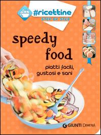 Speedy food
