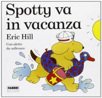 Spotty va in vacanza