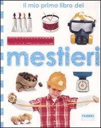 Il mio primo libro dei mestieri