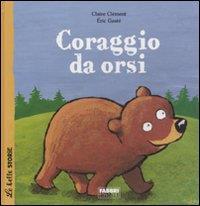Coraggio da orsi