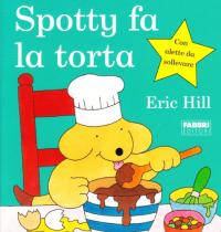 Spotty fa la torta
