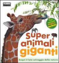 Super animali giganti