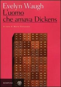 L uomo che amava Dickens