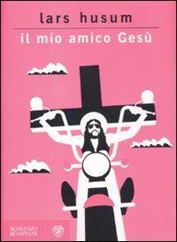 Il mio amico Gesù