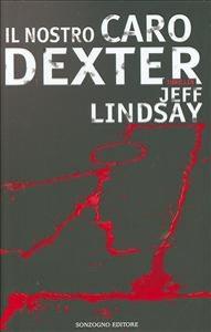 Il nostro caro Dexter
