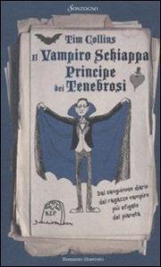 Il vampiro schiappa principe dei tenebrosi