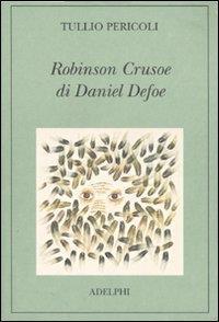 Robinson Crusoe di Daniel Defoe