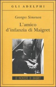 L' amico d'infanzia di Maigret