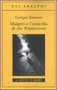 Maigret e l'omicida di rue Popincourt