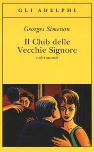 Il Club delle vecchie signore e altri racconti