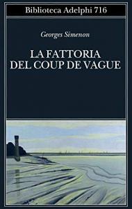 La fattoria del coup de vague