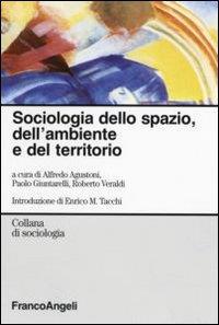 Sociologia dello spazio, dell' ambiente e del territorio
