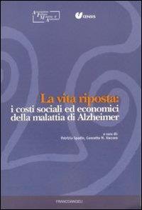La vita riposta: i costi sociali ed economici della malattia di Alzheimer